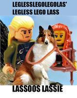 Leggless Lego Legolas Legless Lego Lass Lego Lasso Lassos Legless